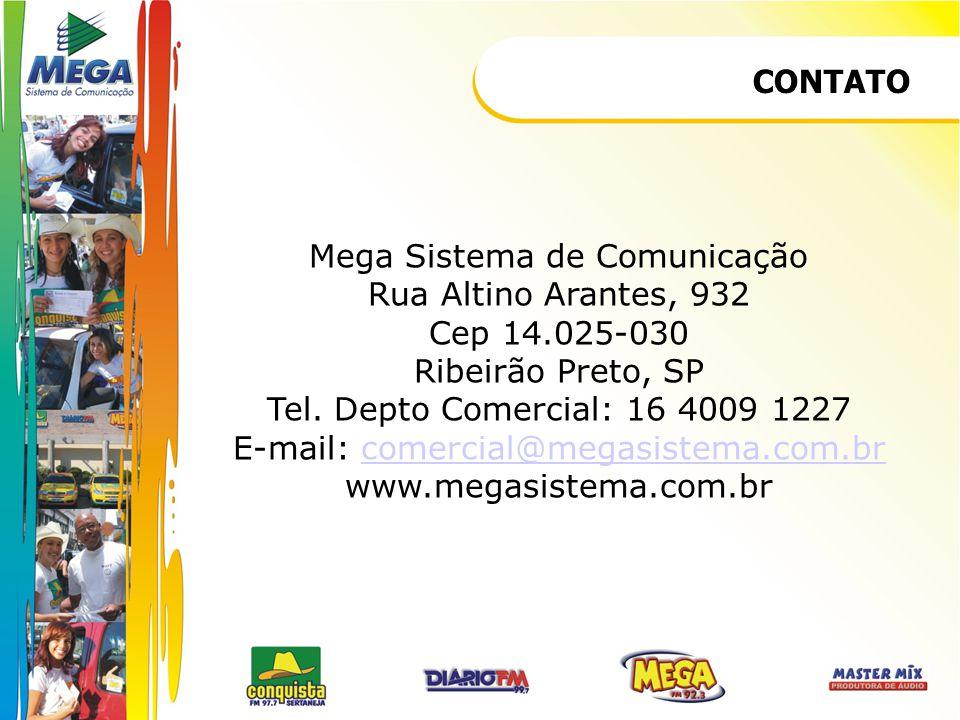 Mega Sistema de Comunicação Rua Altino Arantes, 932 Cep 14.025-030