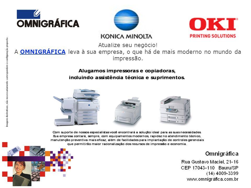 Atualize seu negócio! A OMNIGRÁFICA leva à sua empresa, o que há de mais moderno no mundo da impressão.