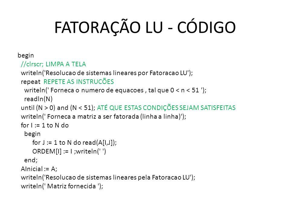 FATORAÇÃO LU - CÓDIGO