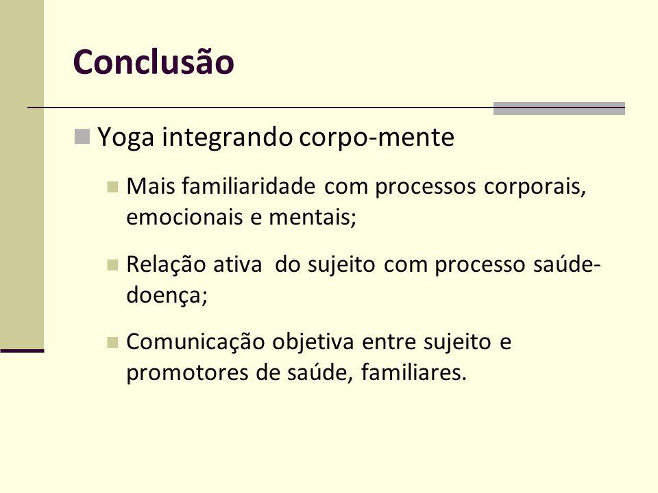 Conclusão Yoga integrando corpo-mente