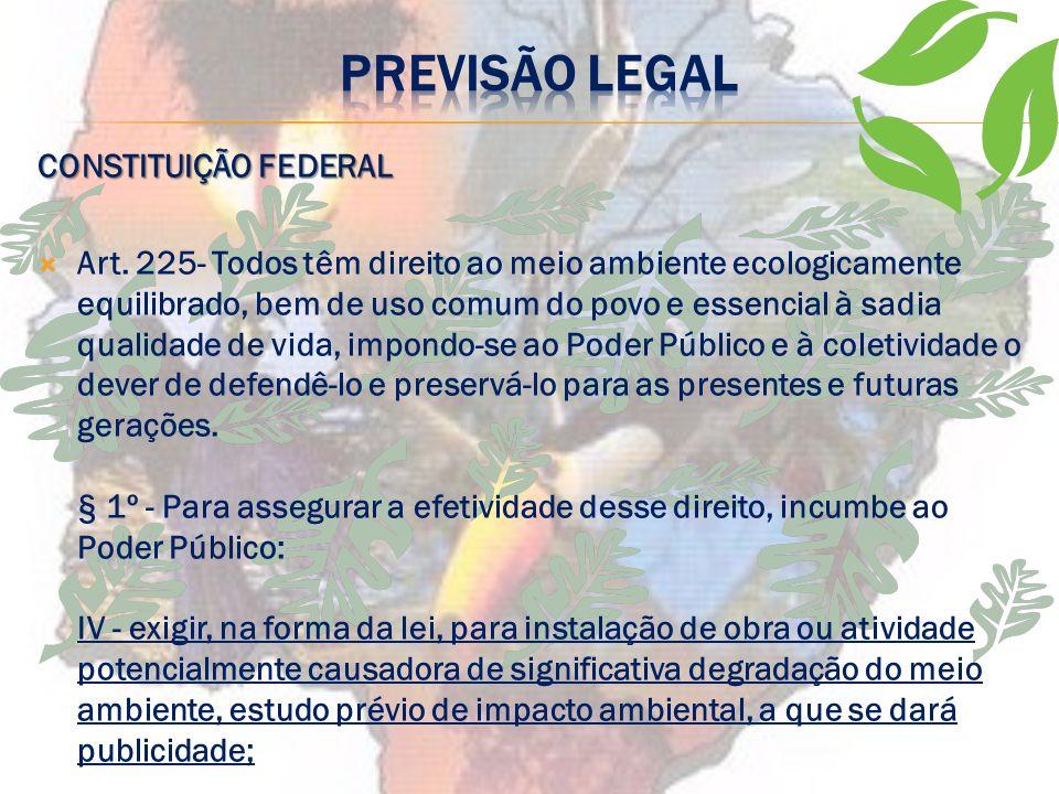 PREVISÃO LEGAL CONSTITUIÇÃO FEDERAL