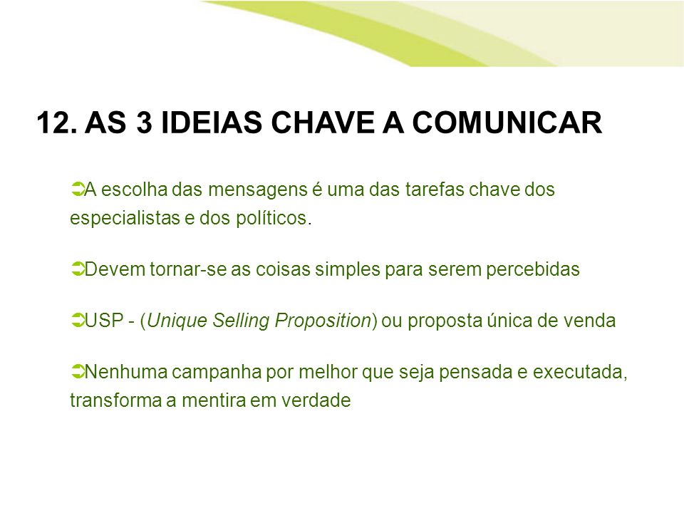 12. AS 3 IDEIAS CHAVE A COMUNICAR