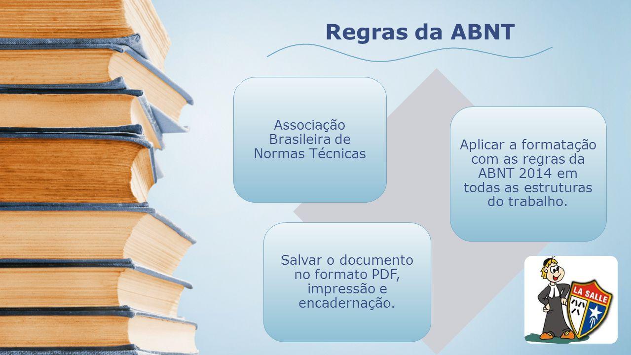 Regras da ABNT Associação Brasileira de Normas Técnicas