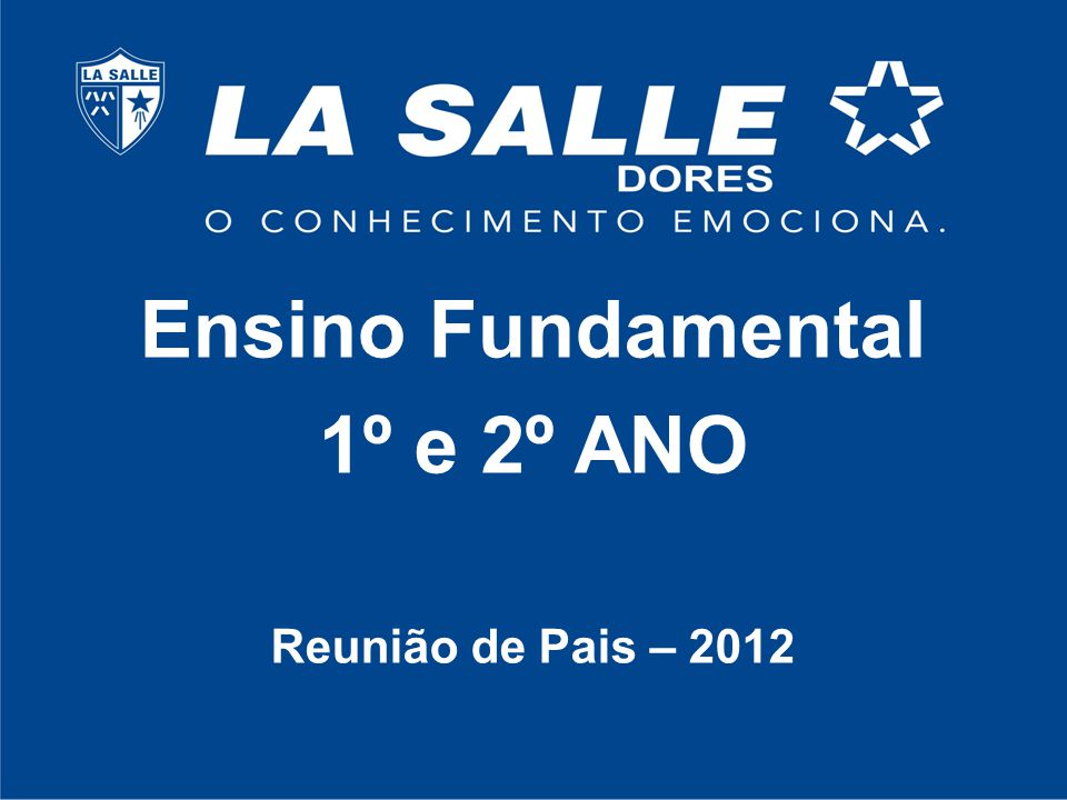 Ensino Fundamental 1º e 2º ANO