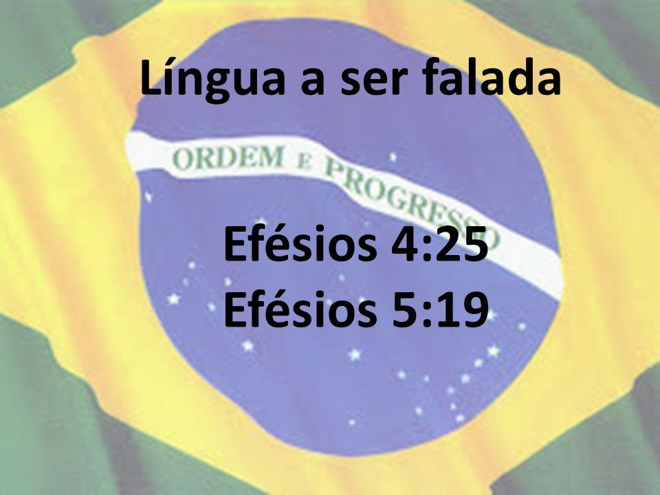 Língua a ser falada Efésios 4:25 Efésios 5:19