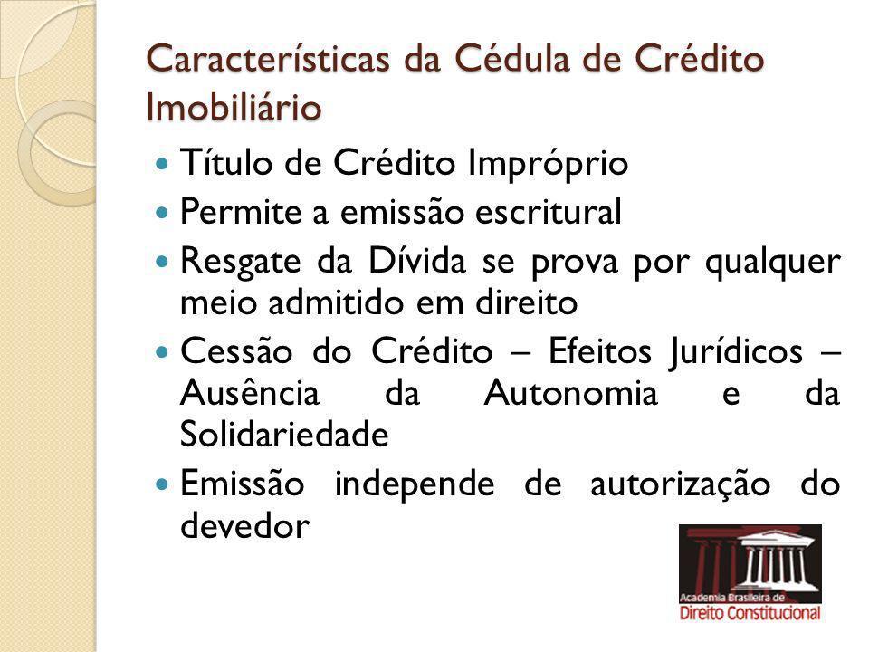 Características da Cédula de Crédito Imobiliário