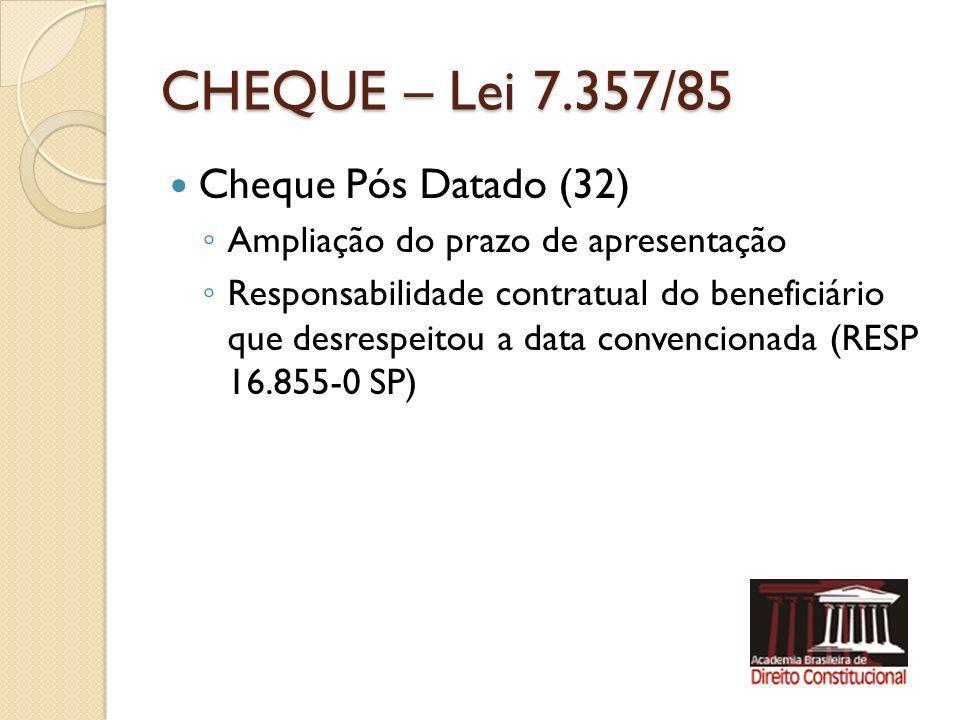 CHEQUE – Lei 7.357/85 Cheque Pós Datado (32)