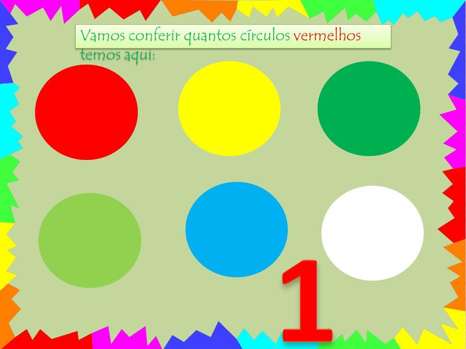 Vamos conferir quantos círculos vermelhos temos aqui: