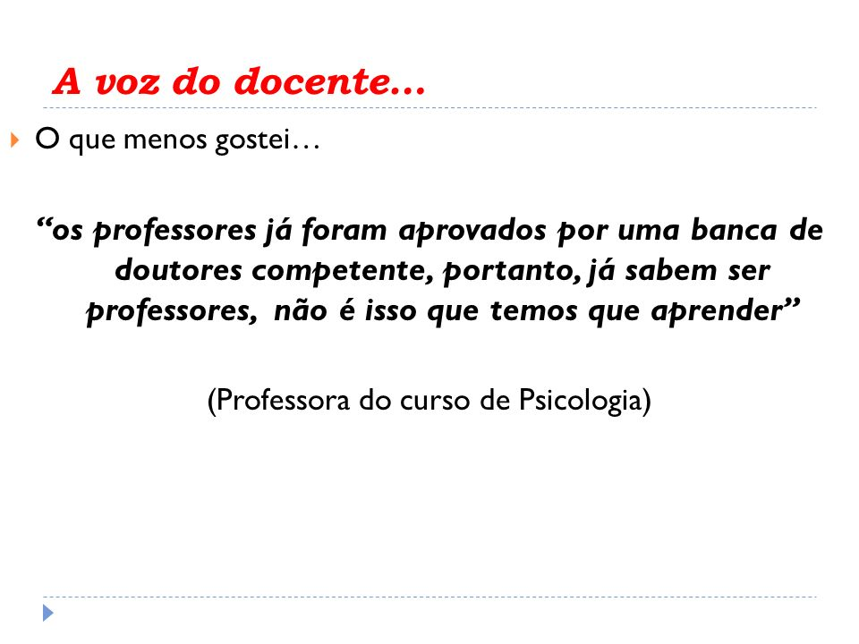 (Professora do curso de Psicologia)