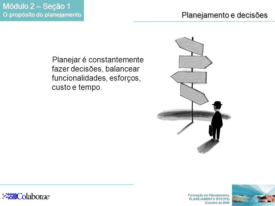 Planejamento e decisões