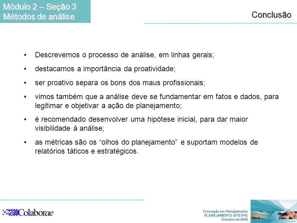 Módulo 2 – Seção 3 Métodos de análise Conclusão