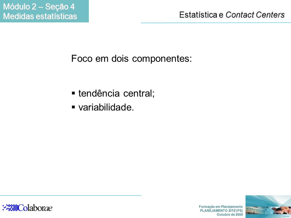 Estatística e Contact Centers