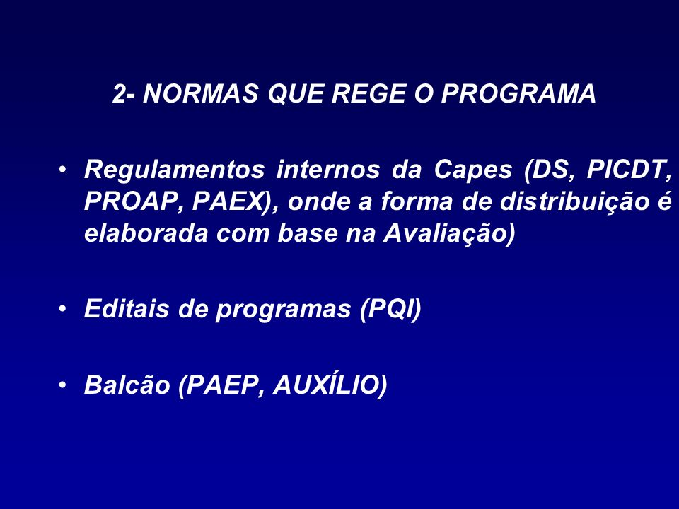 2- NORMAS QUE REGE O PROGRAMA