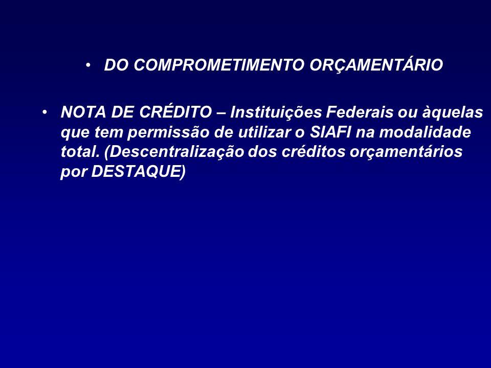 DO COMPROMETIMENTO ORÇAMENTÁRIO