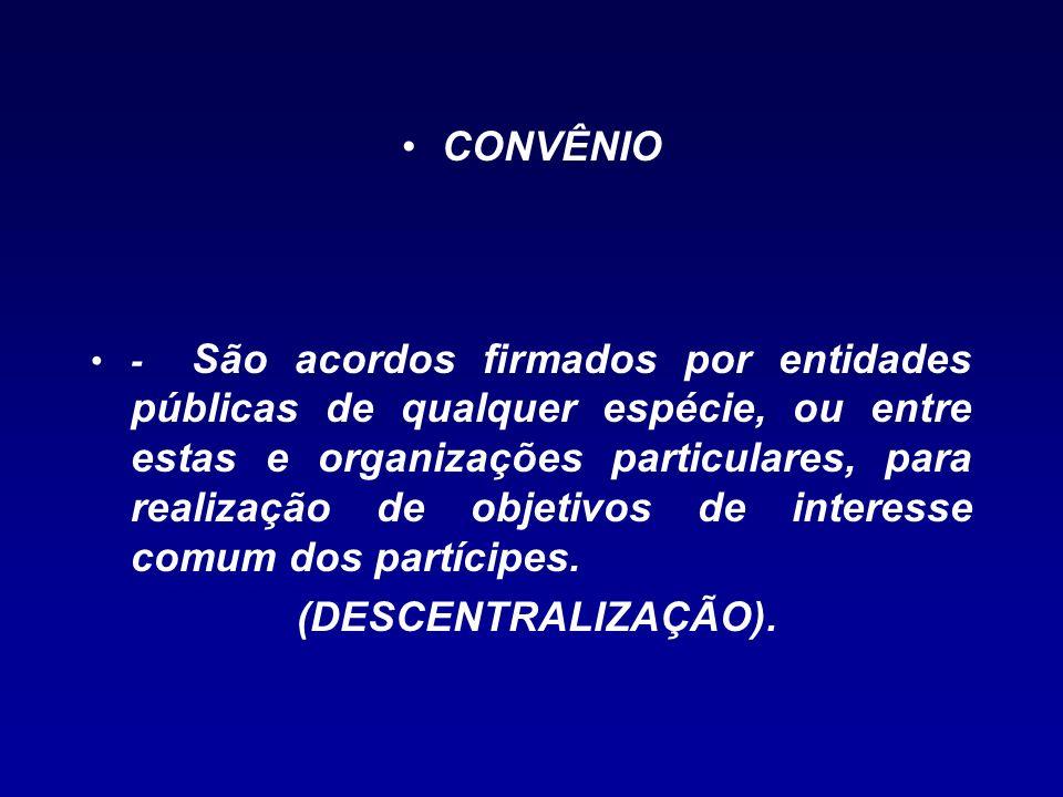 CONVÊNIO (DESCENTRALIZAÇÃO).