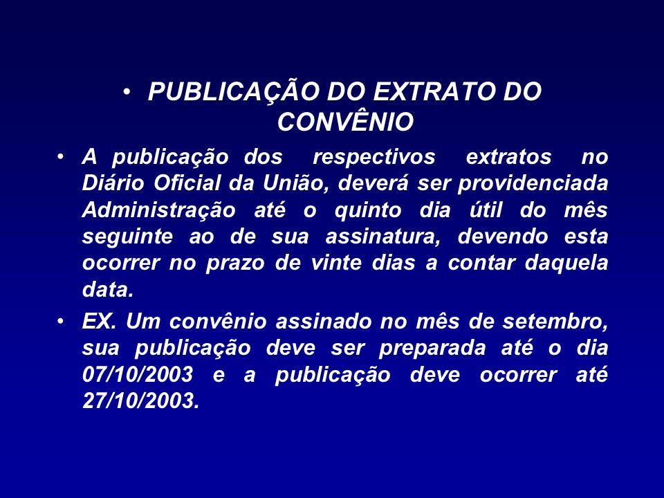 PUBLICAÇÃO DO EXTRATO DO CONVÊNIO
