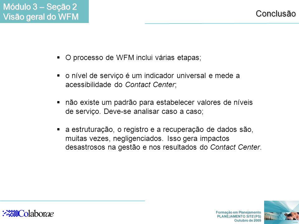 Módulo 3 – Seção 2 Visão geral do WFM Conclusão