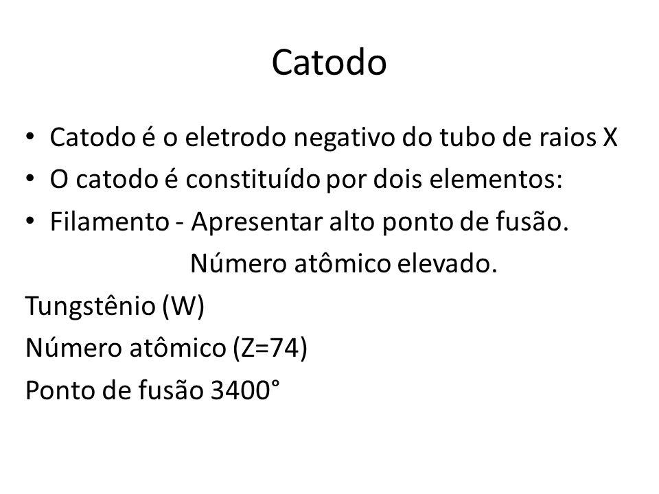 Catodo Catodo é o eletrodo negativo do tubo de raios X