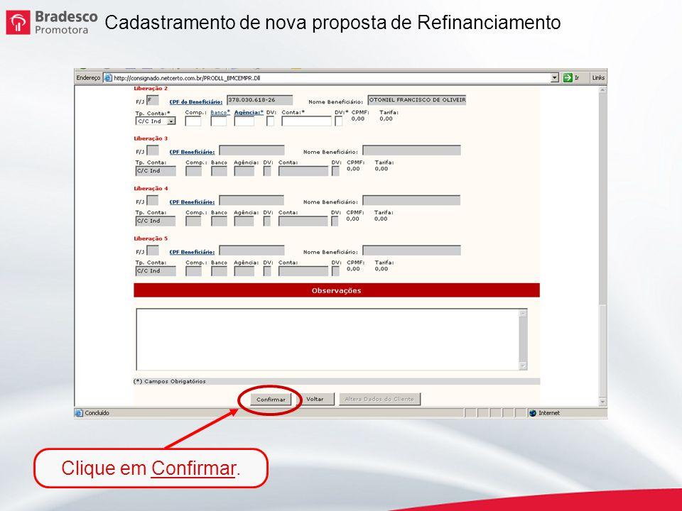 Cadastramento de nova proposta de Refinanciamento