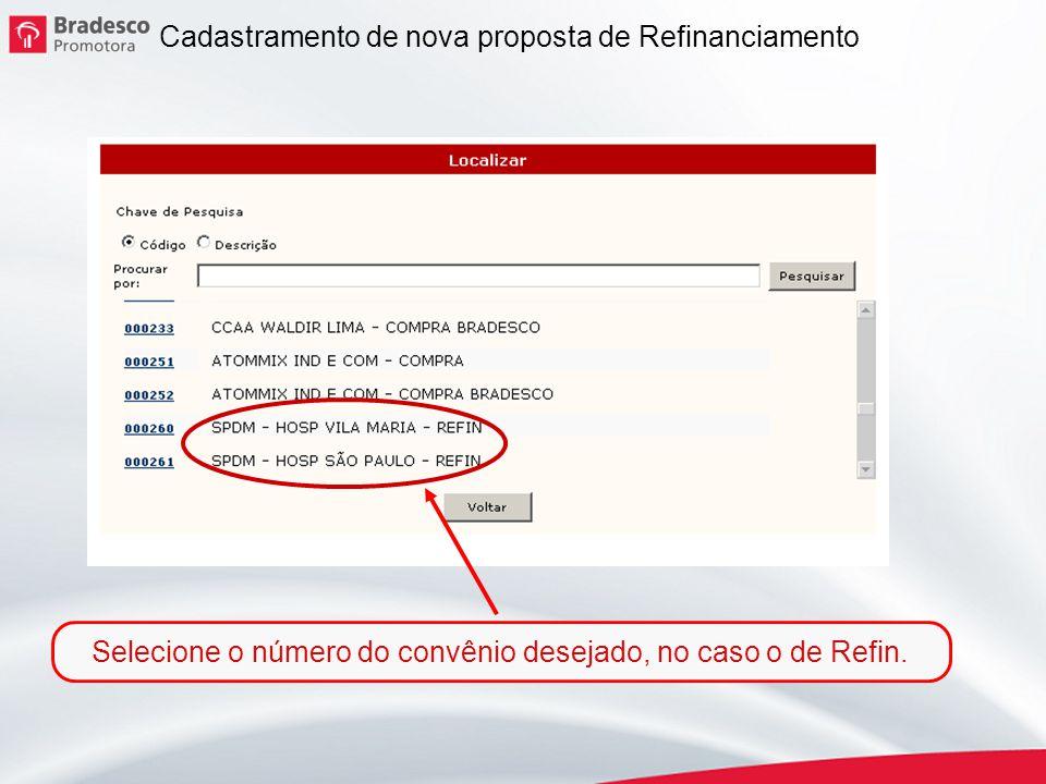 Selecione o número do convênio desejado, no caso o de Refin.