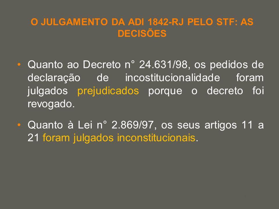 O JULGAMENTO DA ADI 1842-RJ PELO STF: AS DECISÕES