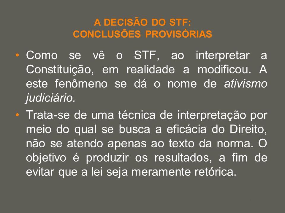 A DECISÃO DO STF: CONCLUSÕES PROVISÓRIAS