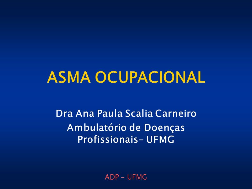 ASMA OCUPACIONAL Dra Ana Paula Scalia Carneiro