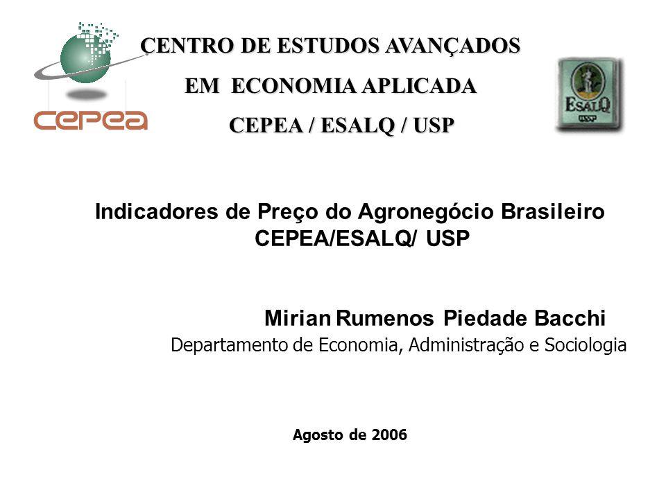CENTRO DE ESTUDOS AVANÇADOS EM ECONOMIA APLICADA CEPEA / ESALQ / USP