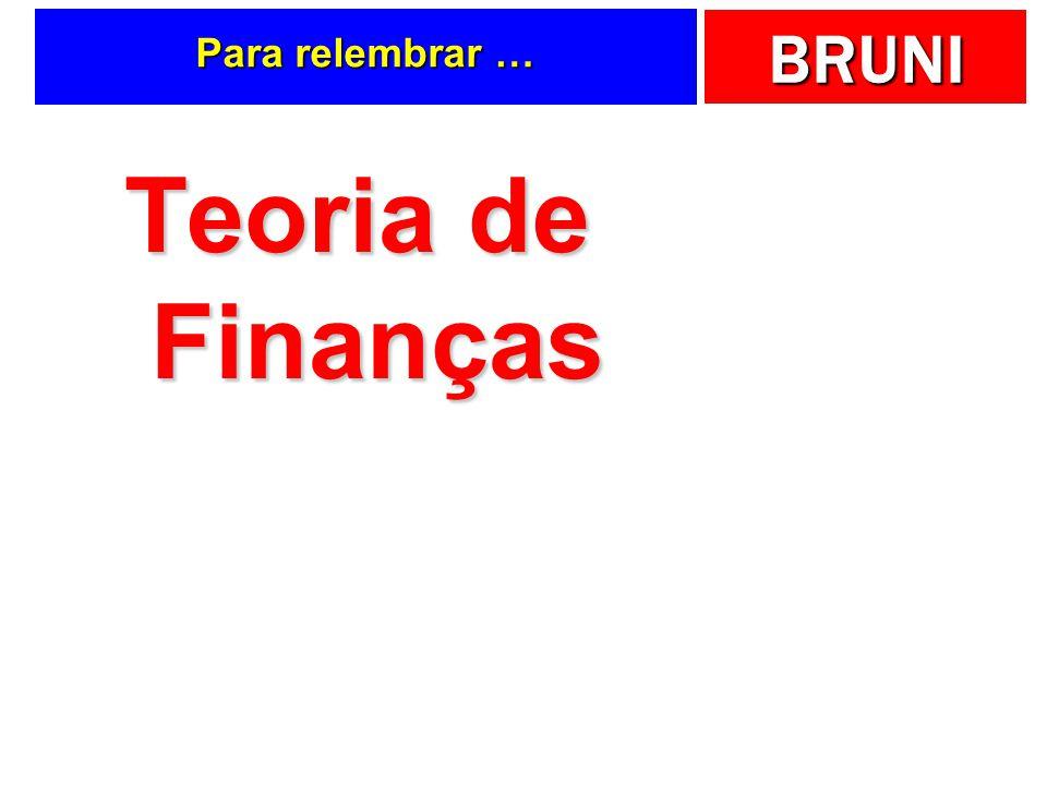 Para relembrar … Teoria de Finanças