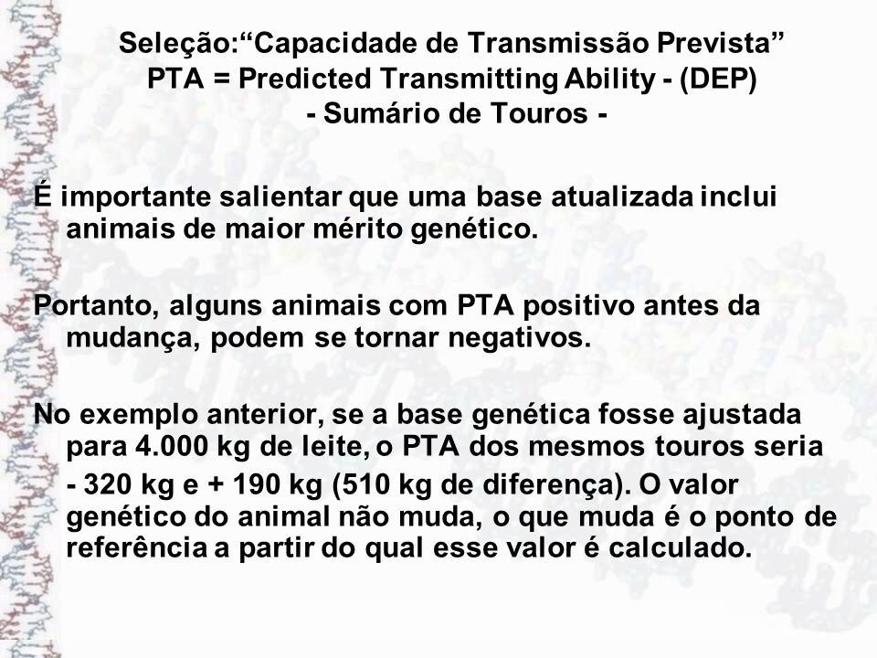 Seleção: Capacidade de Transmissão Prevista PTA = Predicted Transmitting Ability - (DEP) - Sumário de Touros -
