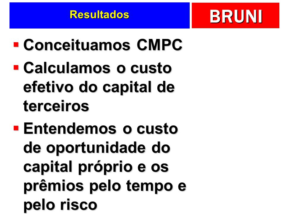 Calculamos o custo efetivo do capital de terceiros