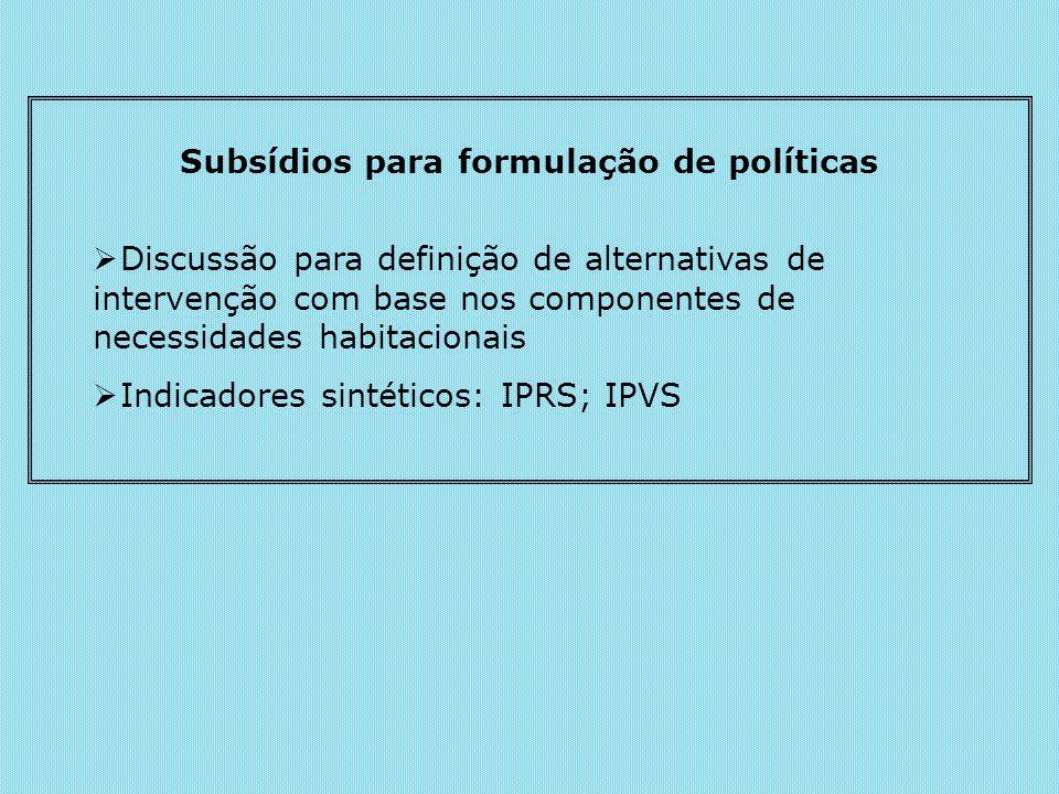 Subsídios para formulação de políticas