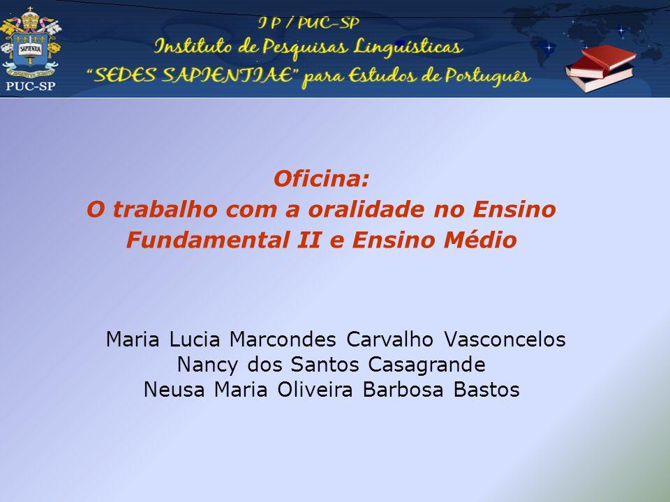 Maria Lucia Marcondes Carvalho Vasconcelos