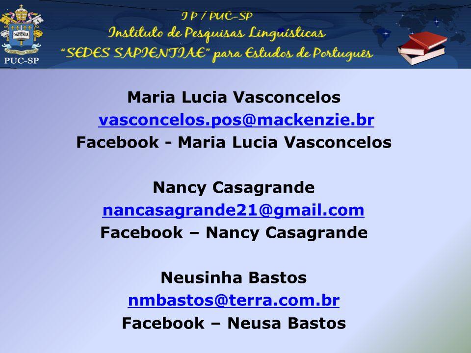 Maria Lucia Vasconcelos vasconcelos.pos@mackenzie.br