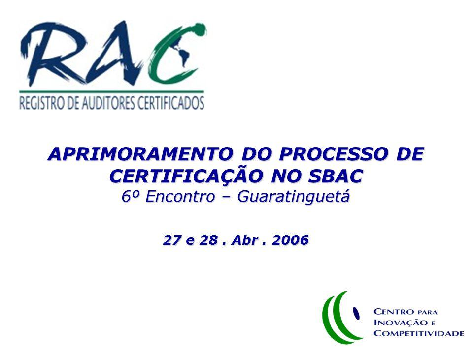 APRIMORAMENTO DO PROCESSO DE CERTIFICAÇÃO NO SBAC