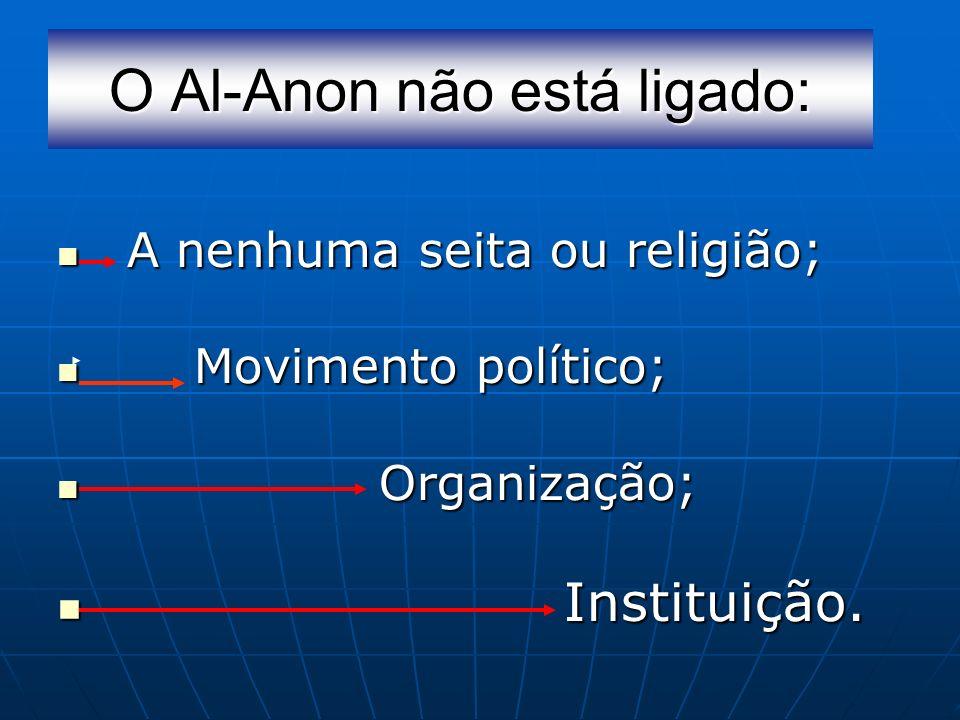 O Al-Anon não está ligado: