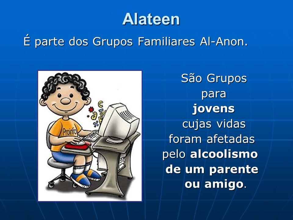 É parte dos Grupos Familiares Al-Anon.