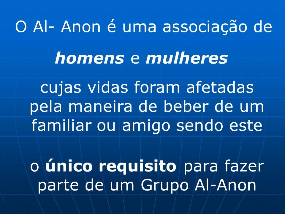 O Al- Anon é uma associação de