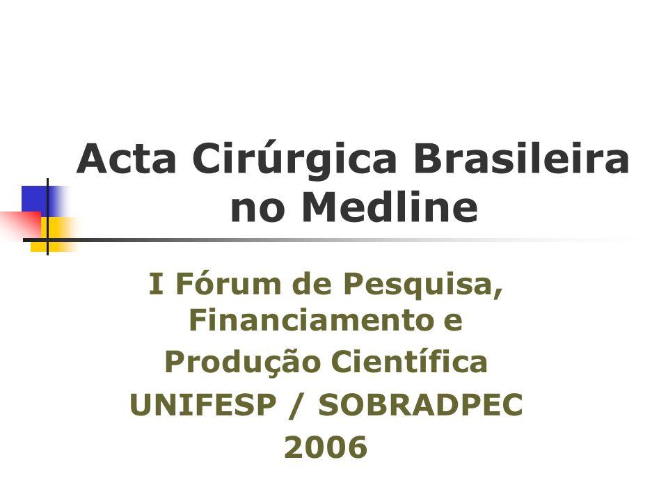 Acta Cirúrgica Brasileira no Medline