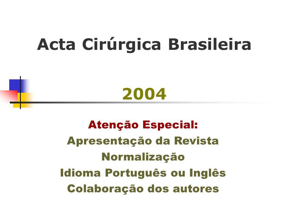 Acta Cirúrgica Brasileira 2004