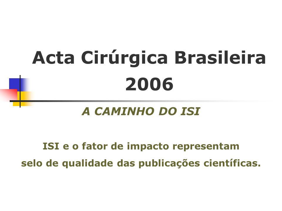 Acta Cirúrgica Brasileira 2006