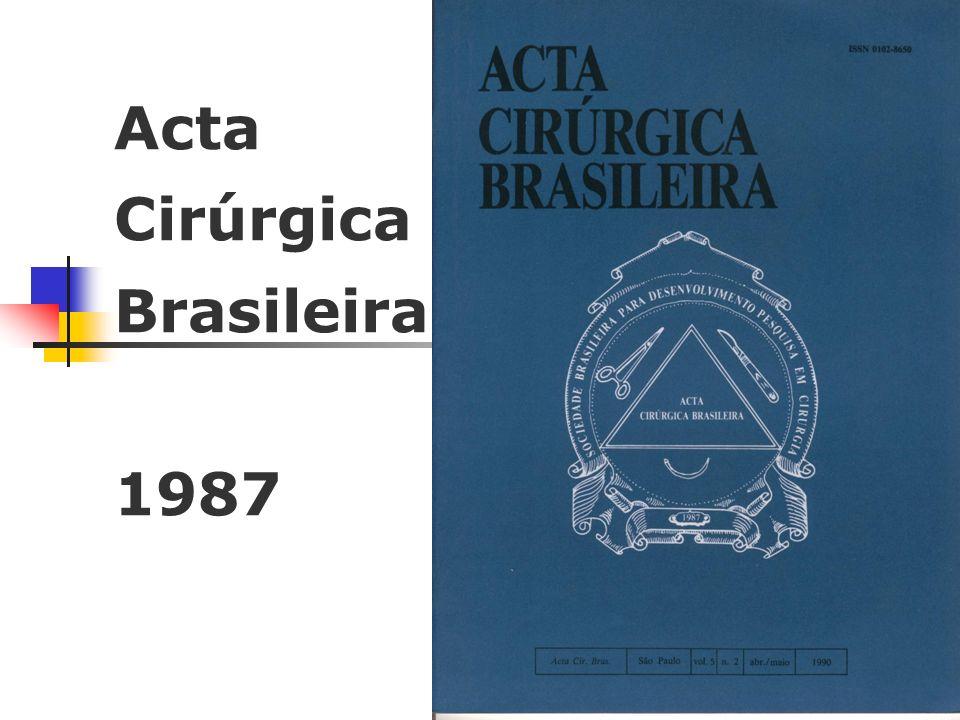 Acta Cirúrgica Brasileira 1987