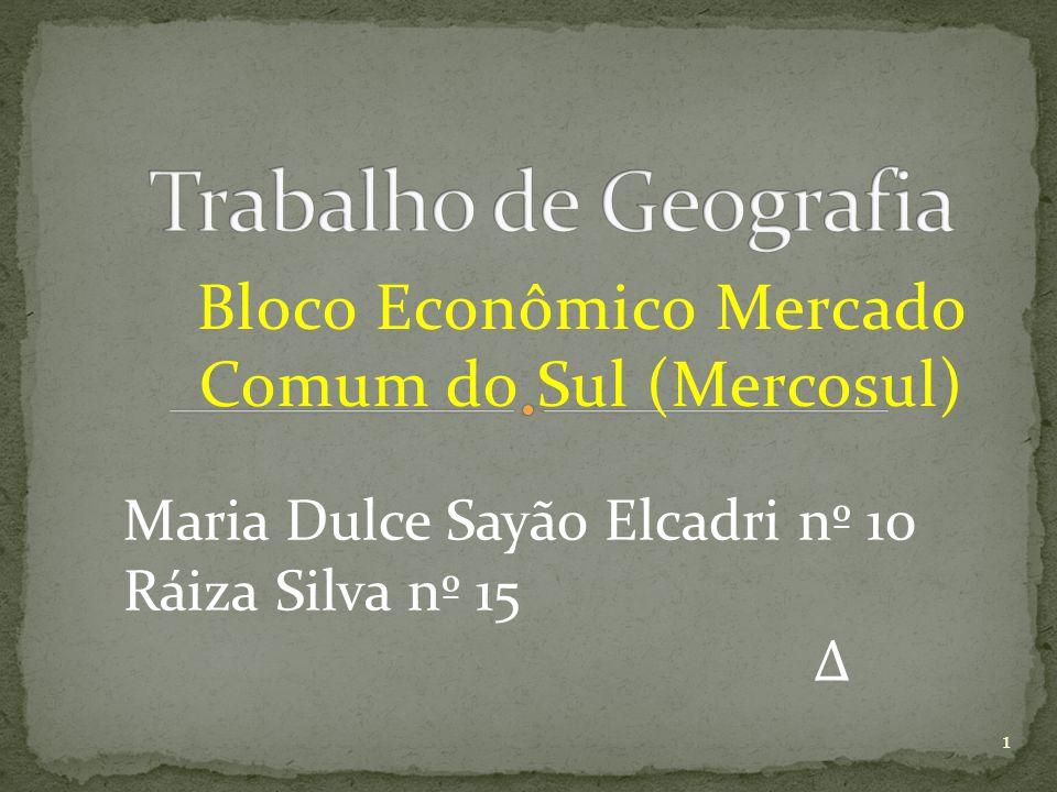 Bloco Econômico Mercado Comum do Sul (Mercosul)