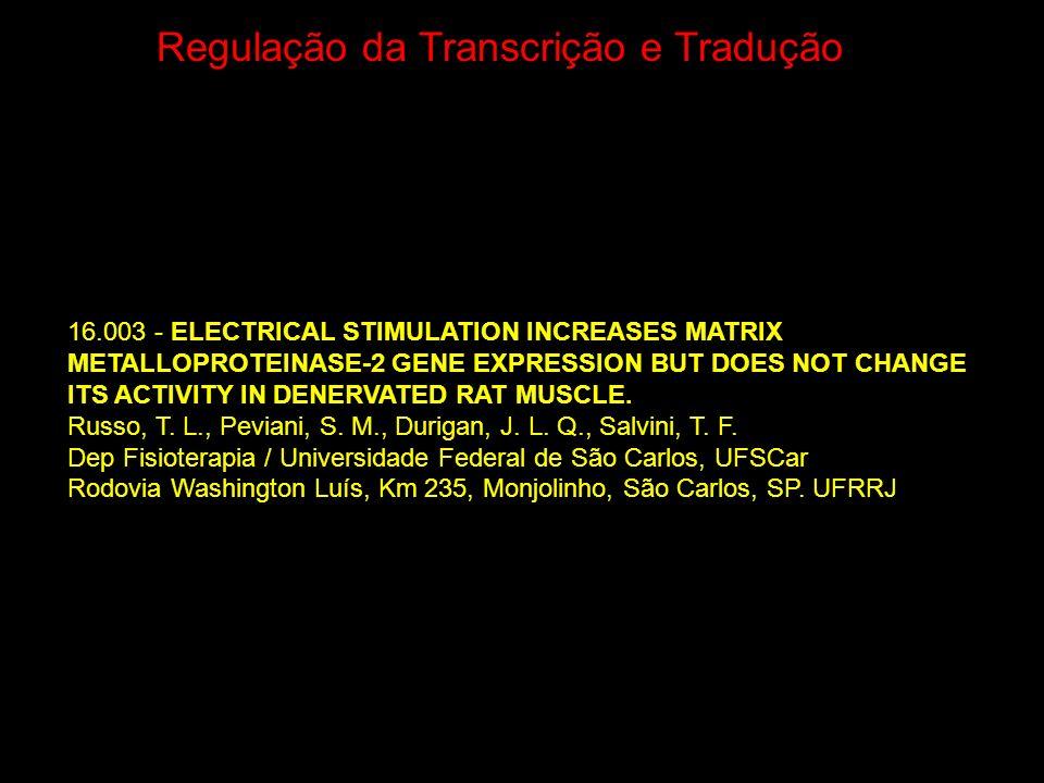 Regulação da Transcrição e Tradução