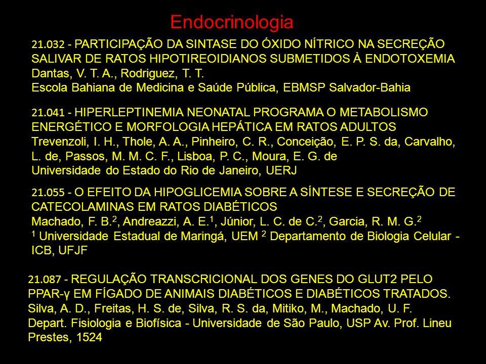 Endocrinologia 21.032 - PARTICIPAÇÃO DA SINTASE DO ÓXIDO NÍTRICO NA SECREÇÃO SALIVAR DE RATOS HIPOTIREOIDIANOS SUBMETIDOS À ENDOTOXEMIA.