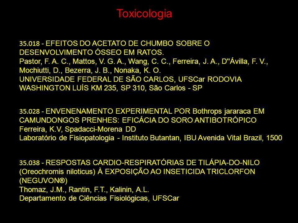 Toxicologia 35.018 - EFEITOS DO ACETATO DE CHUMBO SOBRE O DESENVOLVIMENTO ÓSSEO EM RATOS.