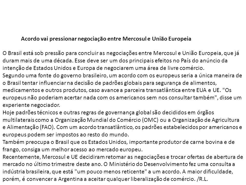 Acordo vai pressionar negociação entre Mercosul e União Europeia