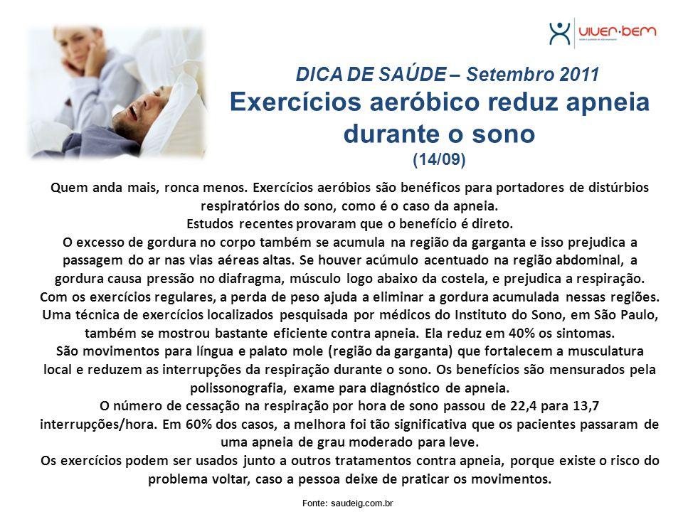 Exercícios aeróbico reduz apneia durante o sono (14/09)