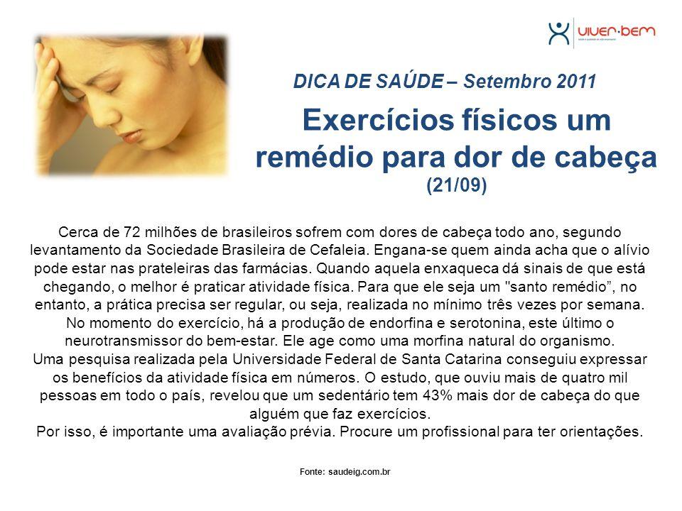 Exercícios físicos um remédio para dor de cabeça (21/09)