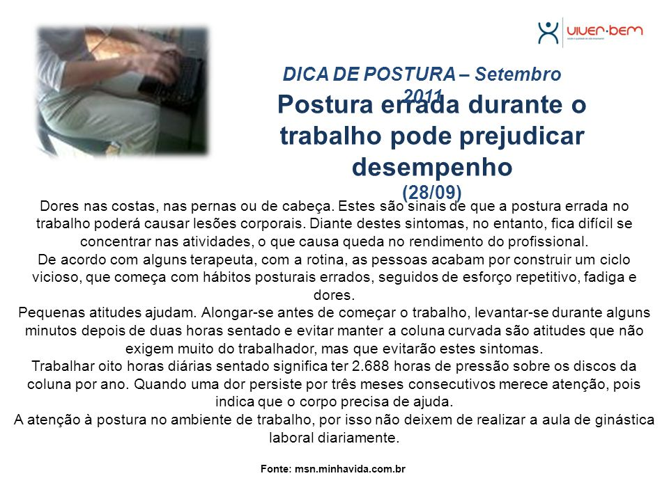 Postura errada durante o trabalho pode prejudicar desempenho (28/09)